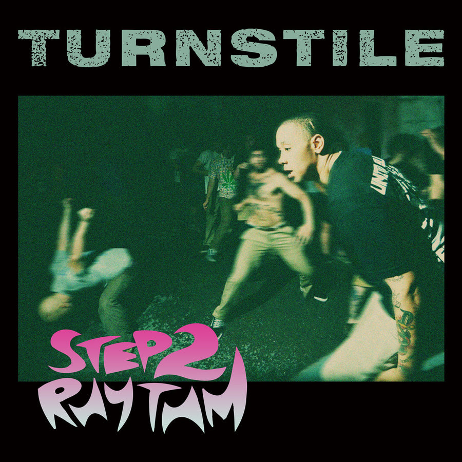 "TURNSTILE ""Step 2 Rhythm"" 7"""