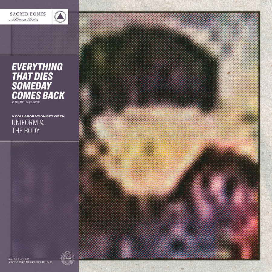 "UNIFORM & THE BODY ""Everything That Dies Someday Comes Back"" LP"