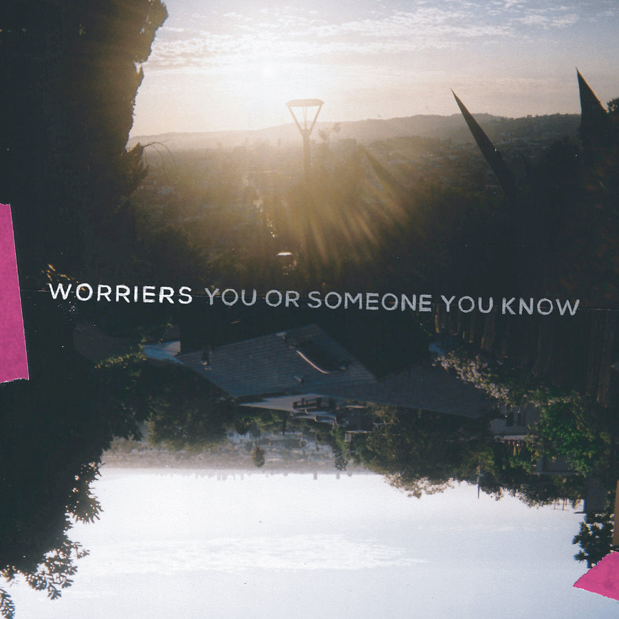 "WORRIERS ""You Or Someone You Know"" LP"