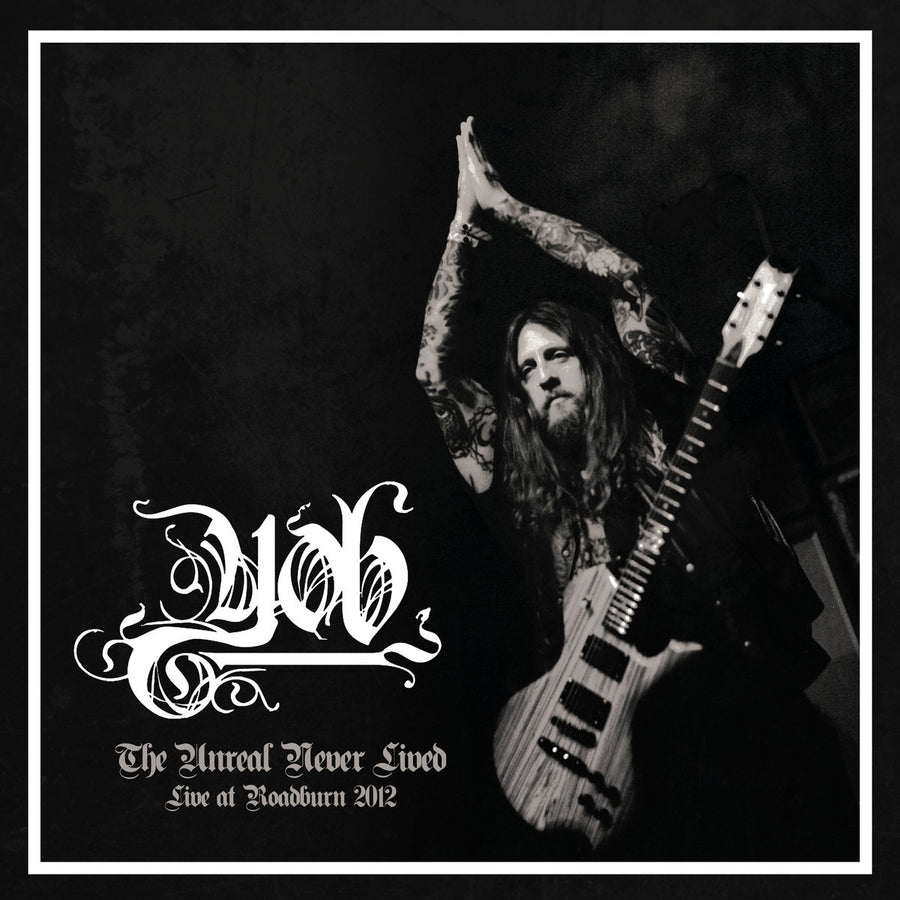 "YOB ""The Unreal Never Lived Live At Roaburn 2012"" 2xLP"