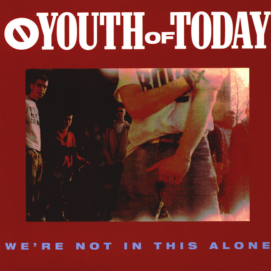 "YOUTH OF TODAY ""We're Not In This Alone"" LP"