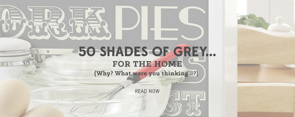 50 Shades of Grey... for the Home!