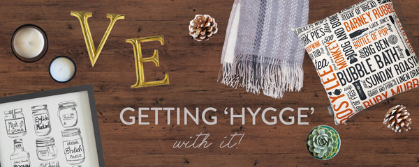 Getting 'Hygge' With It!