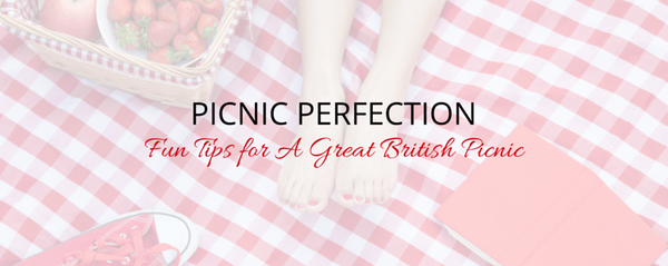 Picnic Perfection - Fun Tips for a Great British Picnic