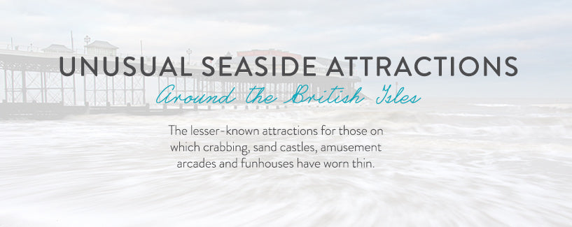 unusual-seaside-attractions