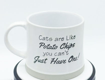 Cat Are Like Potato Chips - You Can't Have Just One! - Mug by Spectrum