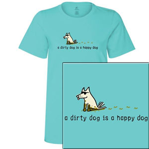 Teddy the Dog Ladies Crew Neck Tee - A Dirty Dog is a Happy Dog