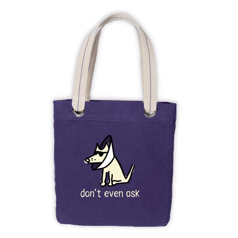 Teddy the Dog Tote - Don't Even Ask