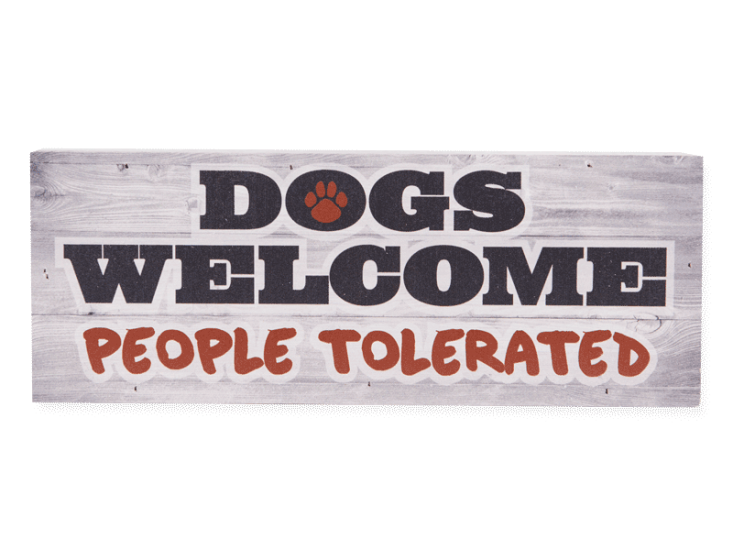 Poocheo:Wood Pallet Box Sign - Dogs Welcome People Tolerated