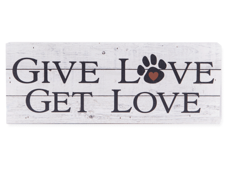 Poocheo:Wood Pallet Box Sign - Give Love Get Love