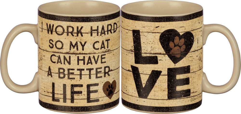 Poocheo.com: Cat Lover Mug - I Work Hard So My Cat Can Have A Better Life