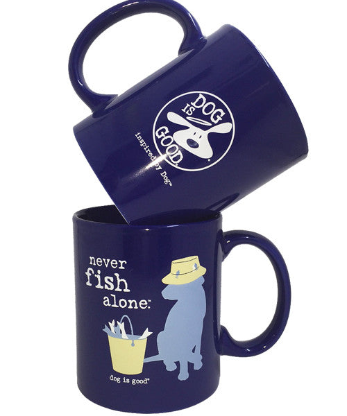Dog Lover & Fishing Enthusiast Mug - Never Fish Alone