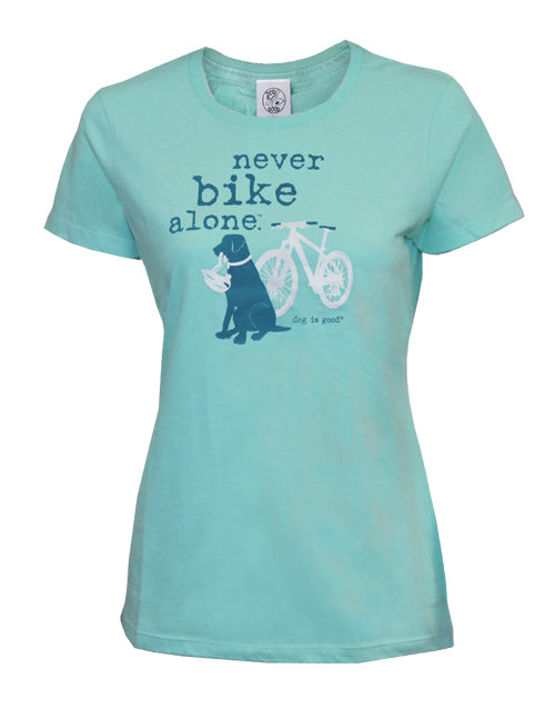 Ladies/Women's Tee Shirt for Dog Lovers - Never Bike Alone by Dog is Good