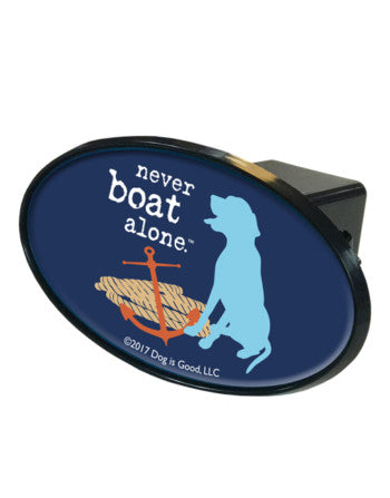 Dog Lover & Boating Enthusiast Trailer Hitch Cover - Never Boat Alone