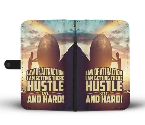 Law of Attraction : Hustle On - Wallet Phone Case