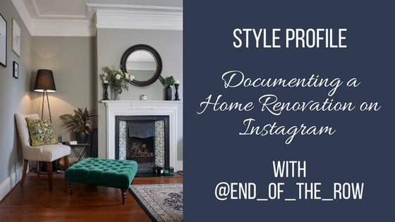 Documenting a Home Renovation on Instagram - An Interview with @end_of_the_row