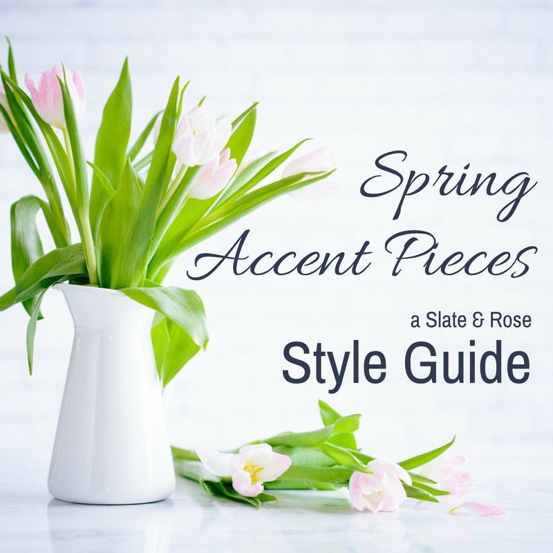 Spring Accent Pieces
