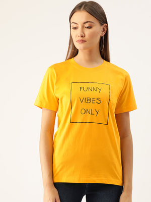 Funny Vibes Women Yellow T-Shirt