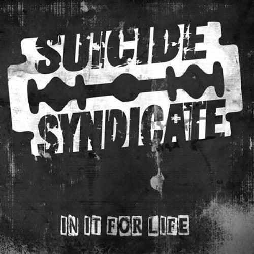Suicide Syndicate: In It for Life