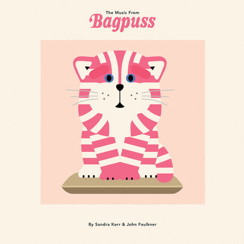Kerr Sandra / Faulkner John: The Music from Bagpuss