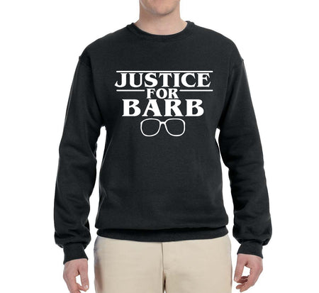 Justice For Barb | Stranger Things Inspired  | Mens Pop Culture Crewneck Graphic Sweatshirt