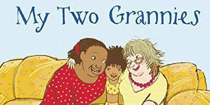 My Two Grannies: No two grannies are the same, but love is