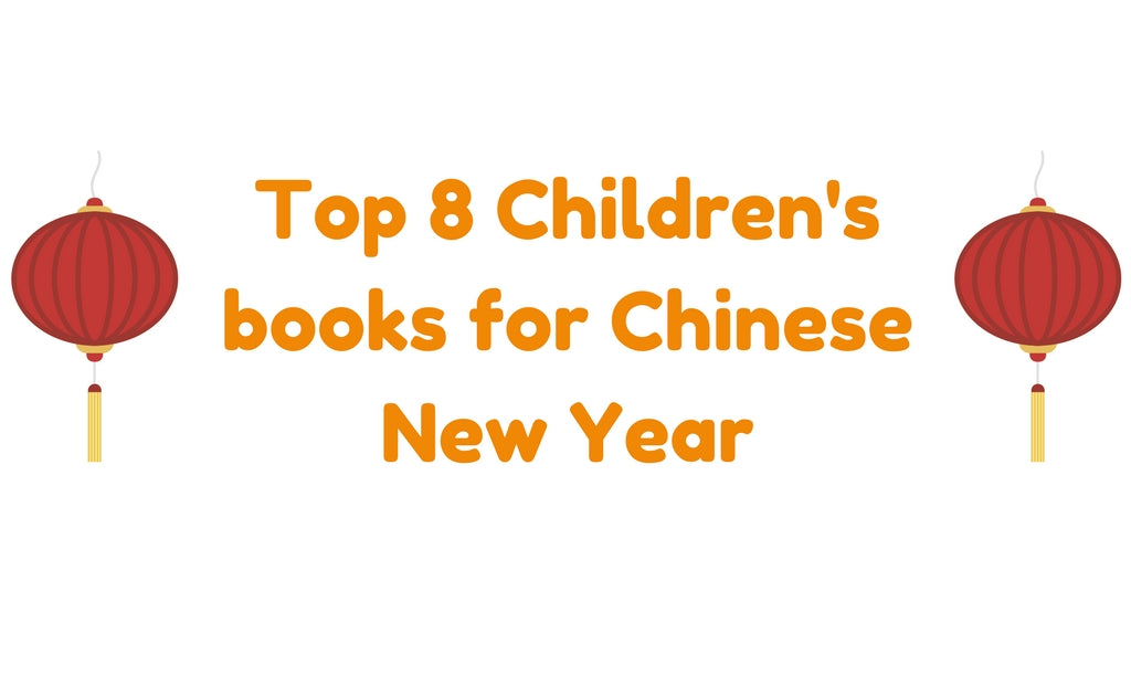 Spring Festival: Top 8 Children's book for Lunar/Chinese New Year