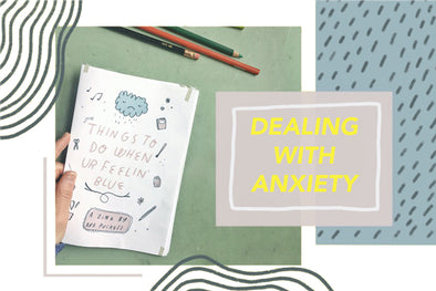 What to Do When Ur Feelin' Blue - A Self Help Zine Born out of Anxiety