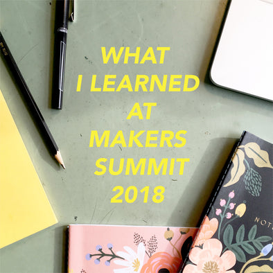3 Things I Learned at Makers Summit 2018