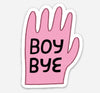 Boy Bye Sticker
