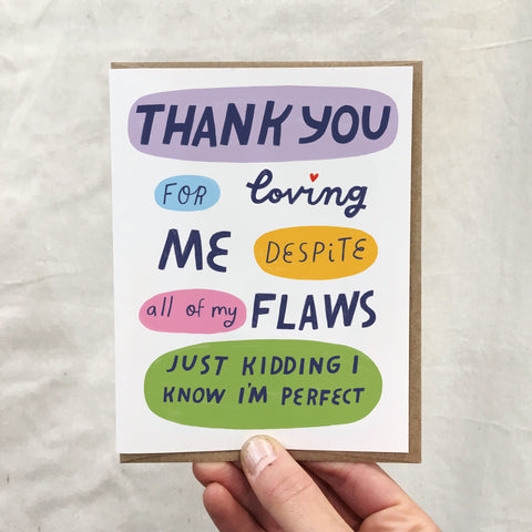 All My Flaws Card