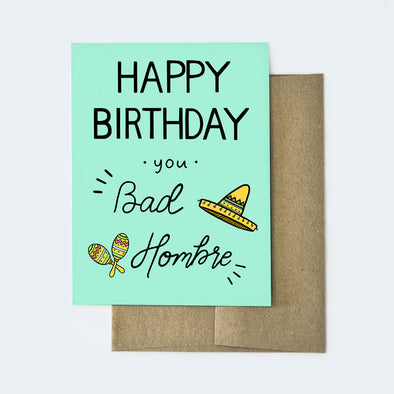 Bad Hombre Birthday Card