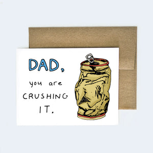 Crushing It Card for Dad