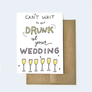 Drunk Wedding Engagement Card