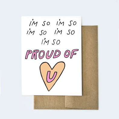 I'm So Proud Card