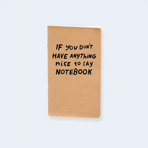 Nothing Nice to Say Pocket Notebook