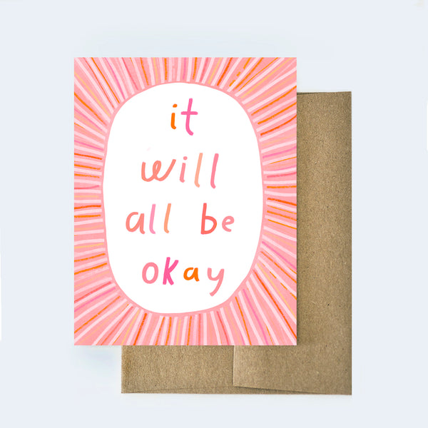 It Will Be Okay Sympathy Card
