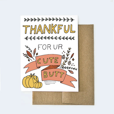 Thankful for Your Cute Butt Card