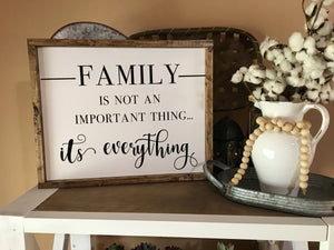FAMILY IS EVERYTHING CANVAS SIGN