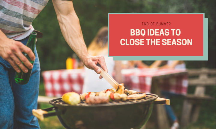 End-of-Summer BBQ Ideas to Close the Season