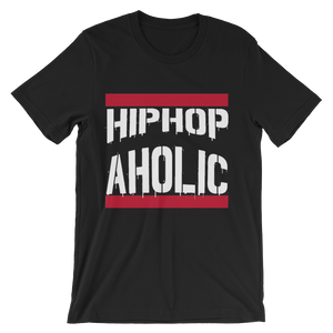 """Hip Hop Aholic"" Unisex short sleeve t-shirt. *"