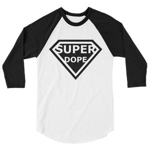 """Super Dope"" 3/4 sleeve raglan shirt. :"