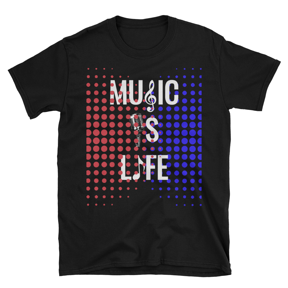 """Music Is Life"" Short-Sleeve Unisex T-Shirt. *"