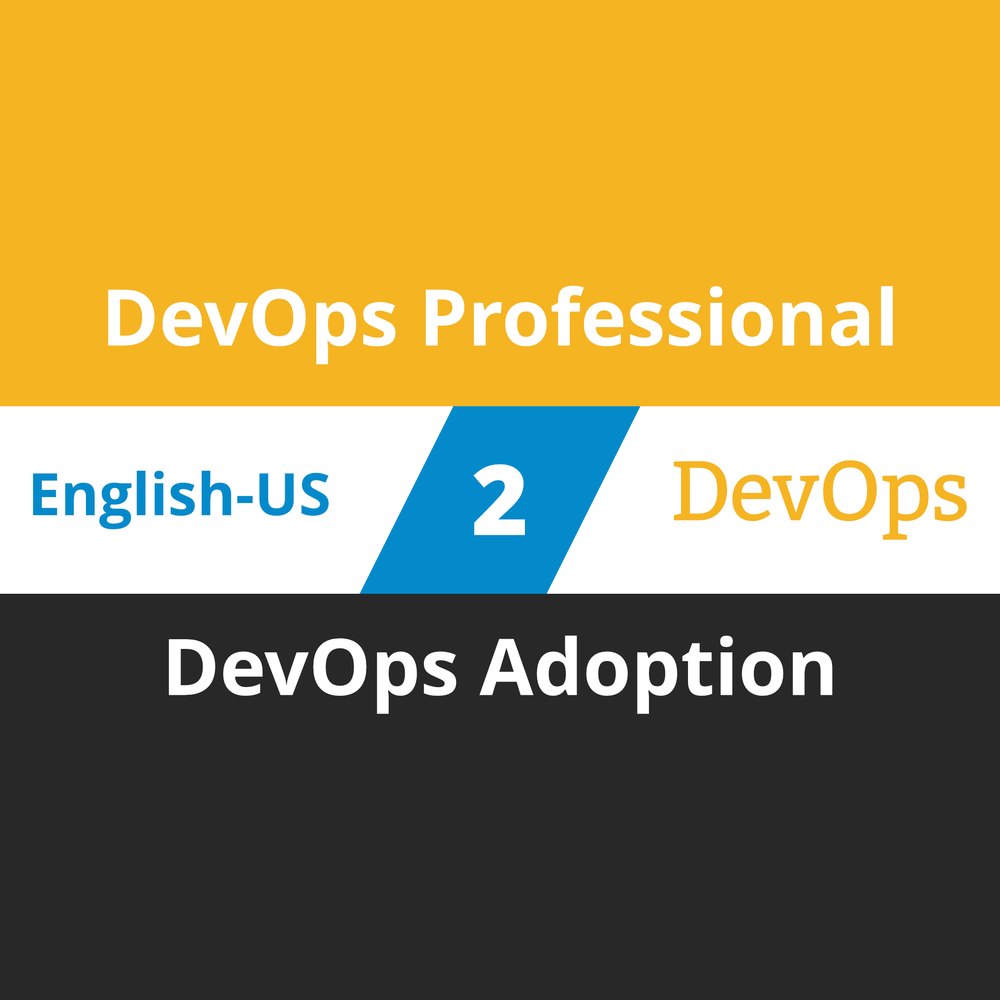 DevOps Professional Course - 2 of 6: DevOps Adoption [Cover]