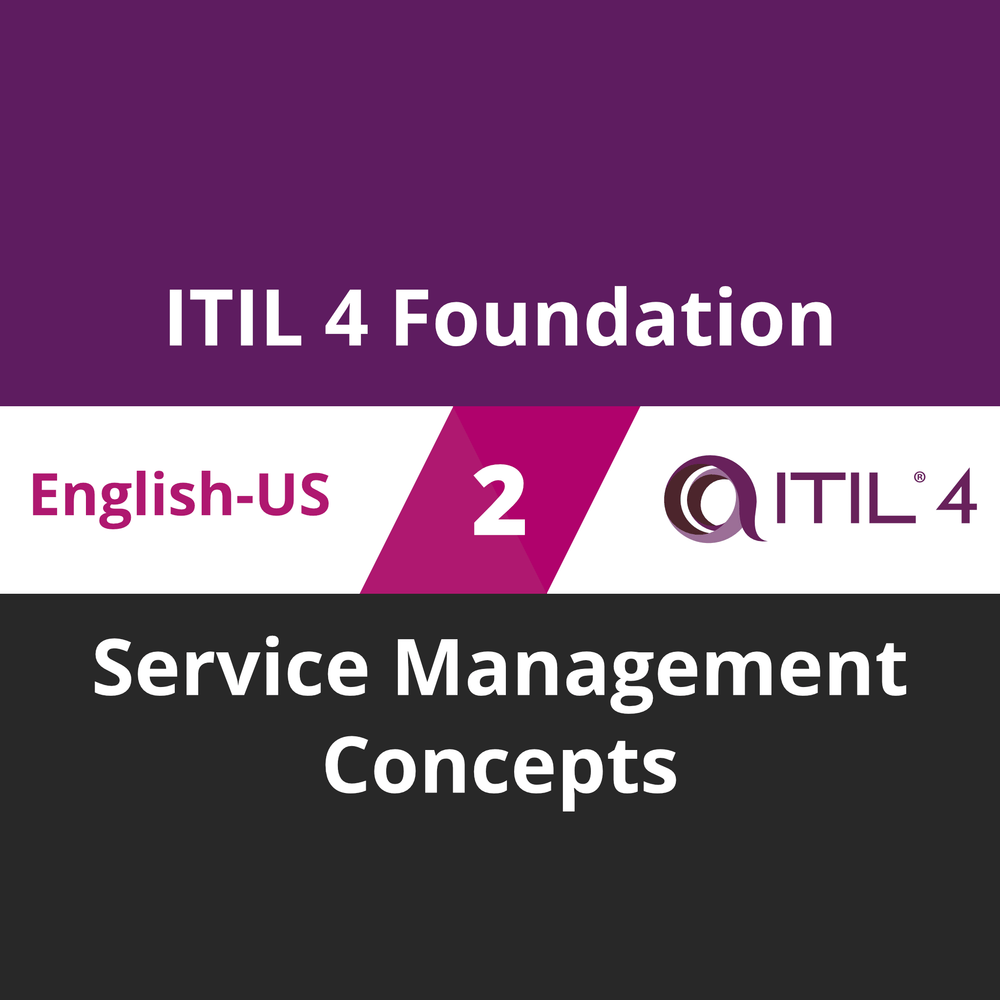 ITIL 4 Foundation Course - 2 of 5: Service Management Concepts [Cover]
