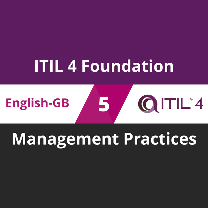 ITIL 4 Foundation Course - 5 of 5: Management Practices (en-gb) [Cover]