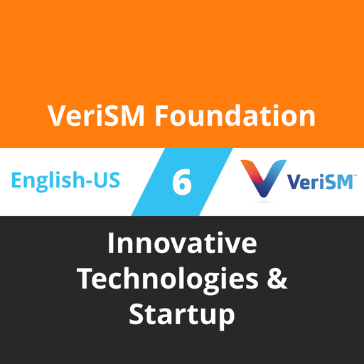VeriSM Foundation Course - 6 of 6: Innovative Technologies & Startup [Cover]