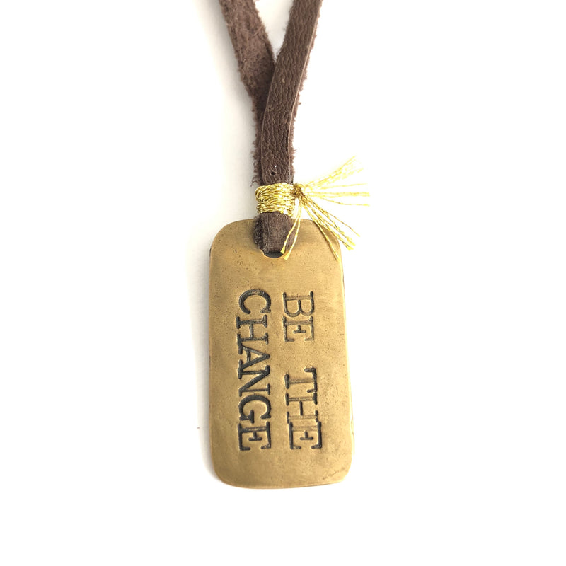 Be the Change Dog Tag