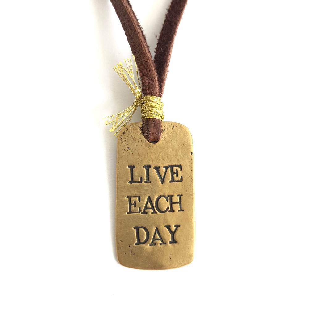 Live Each Day Dog Tag