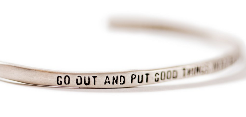 Put Good Things Cuff Bracelet